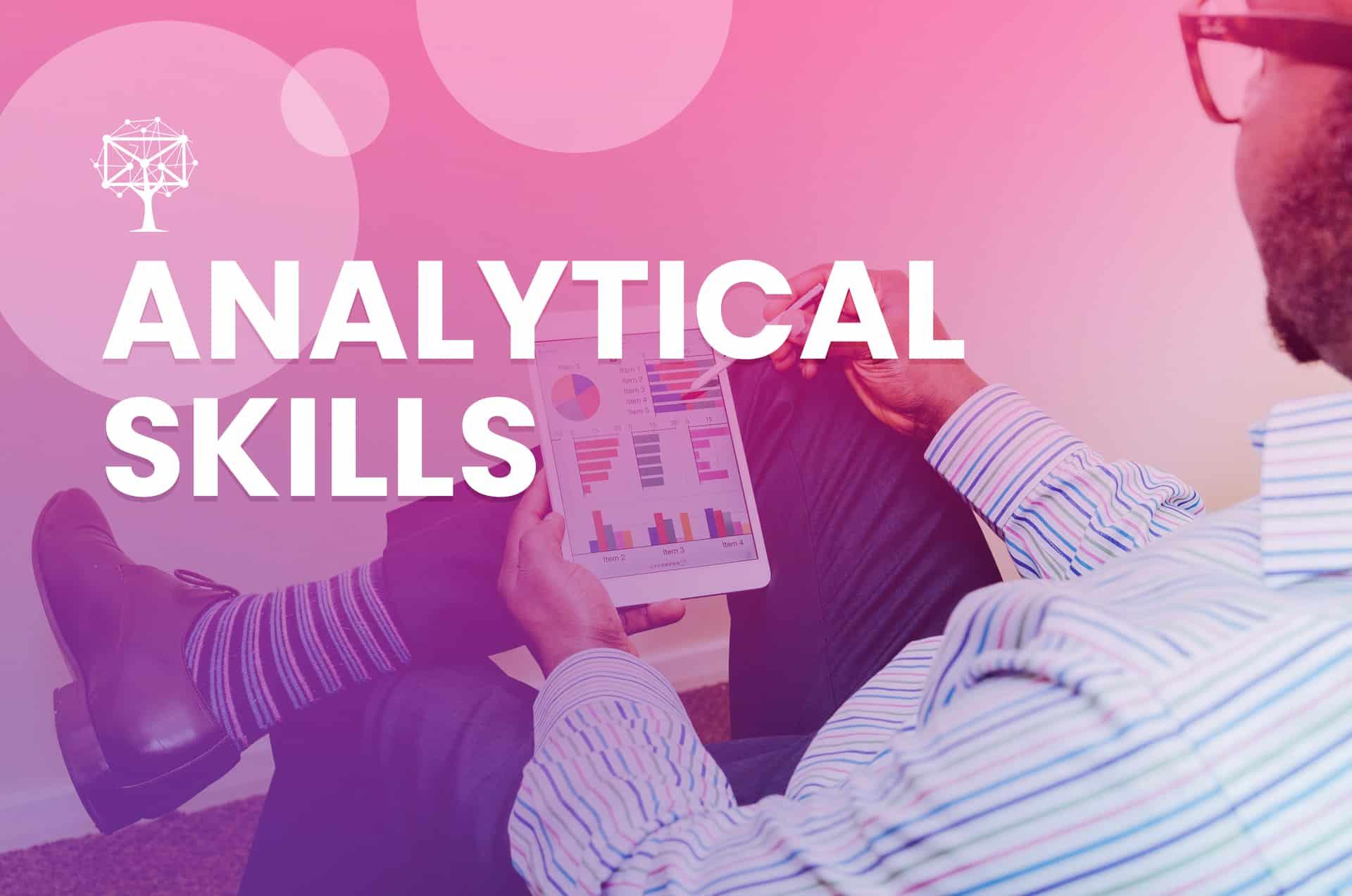 Analytical Skills for customer service skill