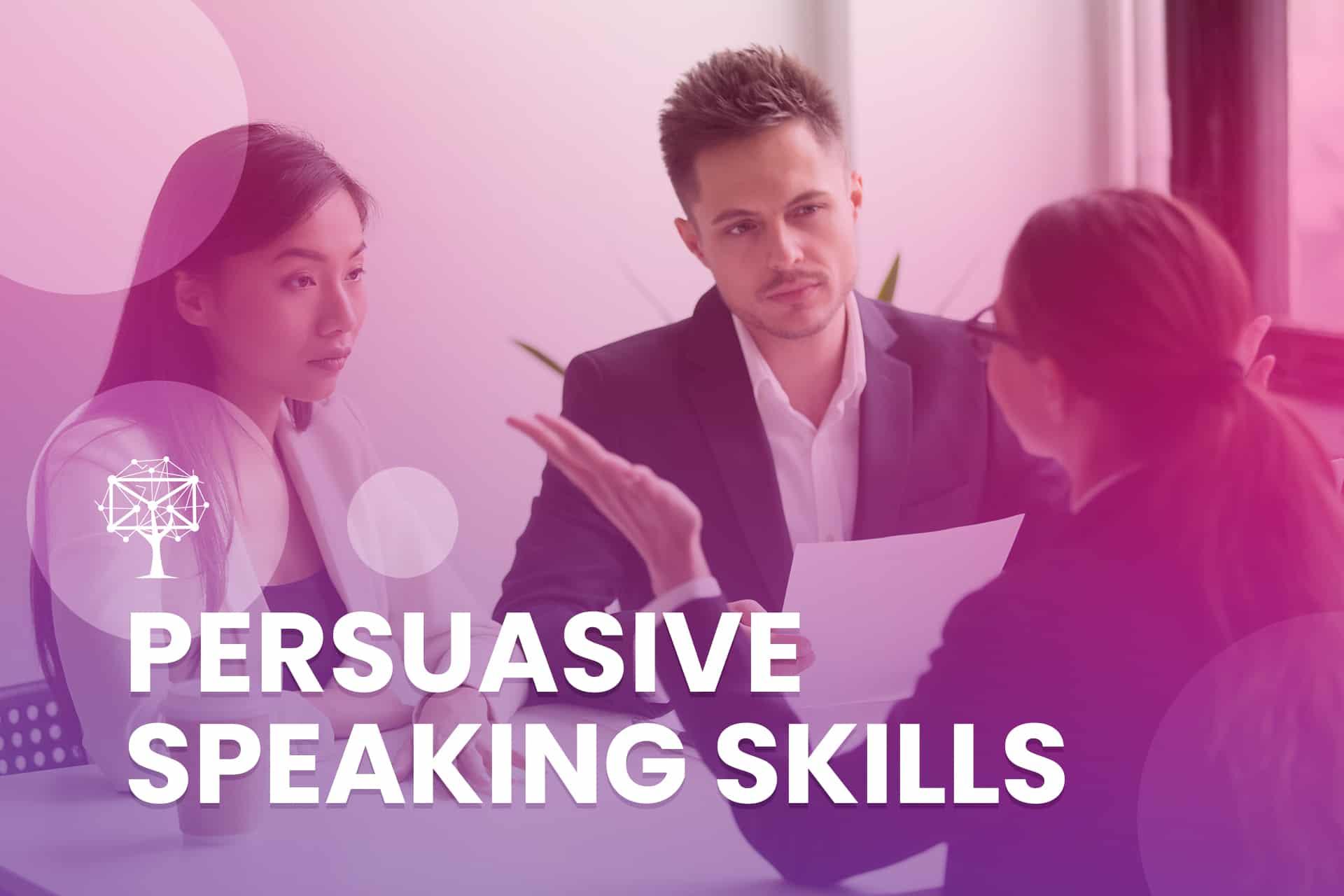 Persuasive Speaking Skills for customer service